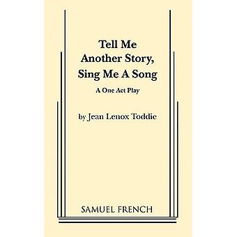 Tell Me Another Story Sing Me a Song by Toddie & Jean Lenox