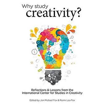 Waarom Studie Creativiteit door Fox & Jon Michael