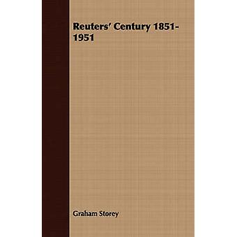 Reuters Century 18511951 by Storey & Graham