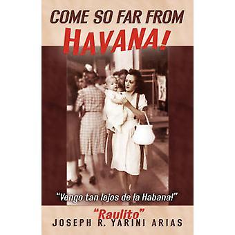 Come So Far from Havana by Yarini & Joseph