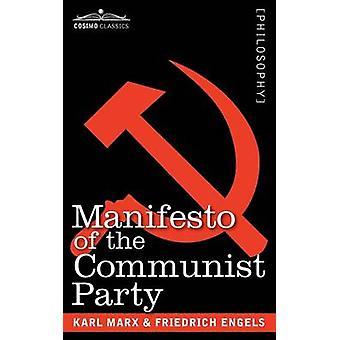 Manifesto of the Communist Party by Marx & Karl