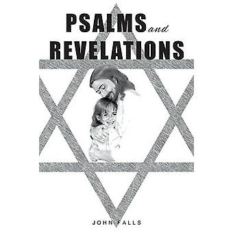 Psalms and Revelations by Falls & John