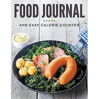 Food Journal and Easy Calorie Counter by Publishing LLC & Speedy