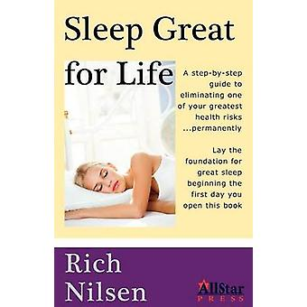 Sleep Great for Life by Nilsen & Richard J.