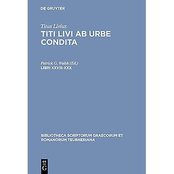 Libri XXVIIIXXX by Livius & Titus