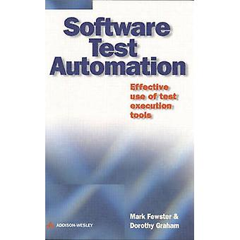Software Test Automation by Mark Fewster - 9780201331400 Book