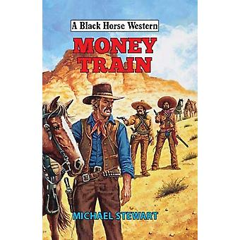 Money Train by Michael Stewart - 9780719828973 Book