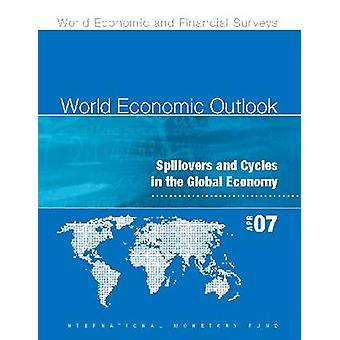 World Economic Outlook April 2007 - Spillovers and Cycles in Global Ec