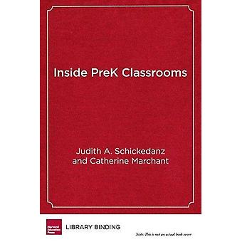 Inside Pre K Classrooms - A School Leader's Guide to Effective Instruc