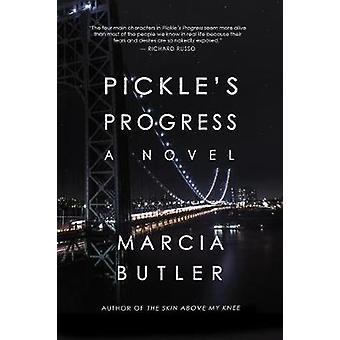 Pickle's Progress - A Novel by Marcia Butler - 9781771681544 Book