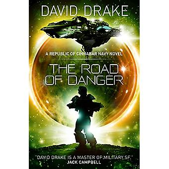 David: The Road of Danger (The Republic of Cinnabar Navy Series #9)