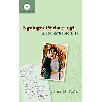 Ngoingoi Paewhairangi - An Extraordinary Life (Bilingual edition) by T
