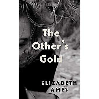 The Other's Gold by Elizabeth Ames - 9781911590323 Book