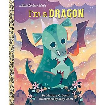 I'm a Dragon by Mallory Loehr - 9781984849441 Book