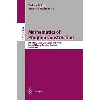 Mathematics of Program Construction - 6th International Conference - M