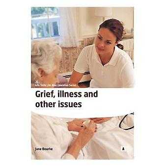 Grief - Illness and Other Issues by Jane Bourke - Graham Lawler - 978