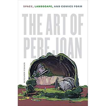 The Art of Pere Joan - Space - Landscape - and Comics Form by Benjamin