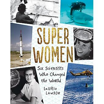 Super Women par Laurie Lawlor