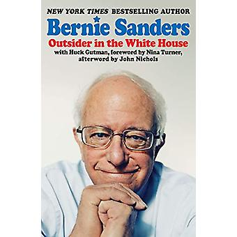 Outsider in the White House by Bernie Sanders - 9781788737692 Book