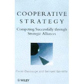 Estratégia Cooperativa - Competindo com sucesso através de allian estratégico