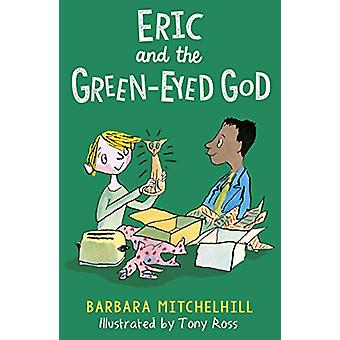 Eric and the Green-Eyed God by Barbara Mitchelhill - 9781783449019 Bo