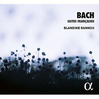 Bach / Rannou, Blandine - Bach: Suites Francaises [CD] USA import
