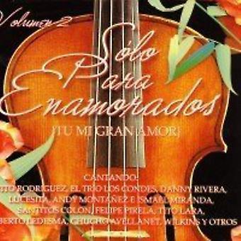 Solo Para Enamorados Vol 2 - Solo Para Enamorados Vol 2 [CD] USA import