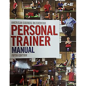 Personal Trainer Manual by American Council on Exercise - 97818907205