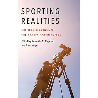 Sporting Realities by Edited by Samantha N Sheppard & Edited by Travis Vogan