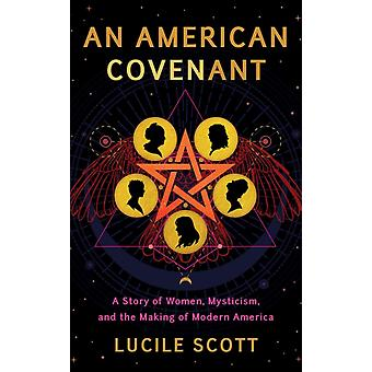 An American Covenant by Scott & Lucile