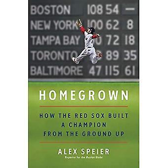 Homegrown: Comment les Red Sox ont construit un champion à partir de la terre
