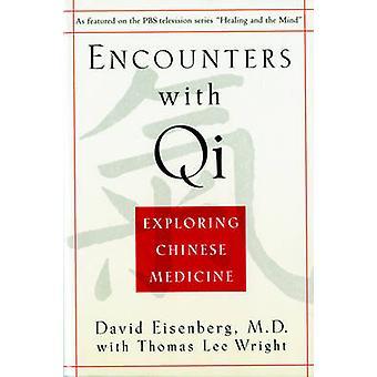 Kohtaamisia Qin kanssa - Kiinalaisen lääketieteen tutkiminen By David Eisenberg - T