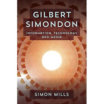 Gilbert Simondon Informatie Tcb Informatietechnologie en Media