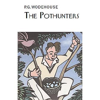 The Pothunters Everyman's Library P G WODEHOUSE