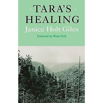 Tara's Healing par Janice Holt Giles - livre 9780813108322