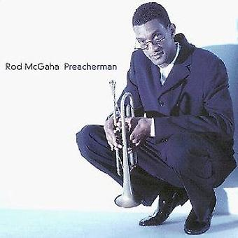 Rod McGaha - Preacherman [CD] USA importeren
