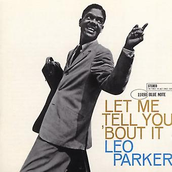 Leo Parker - Let Me Tell You 'Bout It [CD] USA import