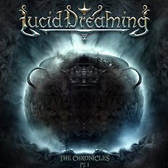 Lucid Dreaming - Chronicles Pt. 1 [CD] USA import