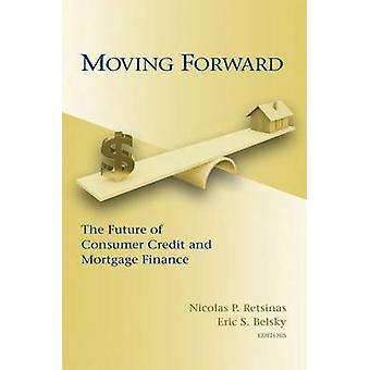 Vorwärts - die Zukunft der Verbraucherkredite und Mortgage Finance durch
