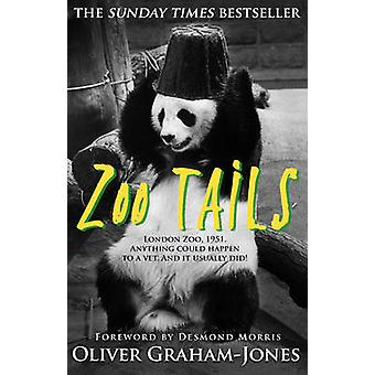 Zoo-Tails von Oliver Graham-Jones - 9780857502605 Buch