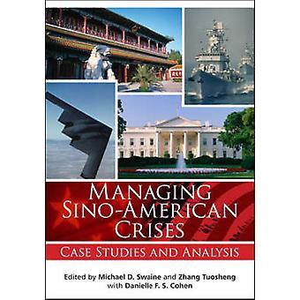 Kiinan-Amerikan kriiseistä - tapaustutkimuksia ja analyysi Michael D –