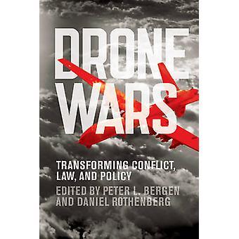 Drone Wars - transformacji konfliktu - prawo - i polityki przez Peter L. Berg
