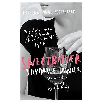 Sweetbitter von Stephanie Danler - 9781786070371 Buch