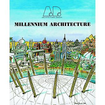 Millennium Architecture by Maggie Toy - 9780471720249 Book