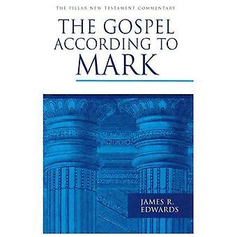 The Gospel According to Mark (pijler nieuwe Testament Commentary)