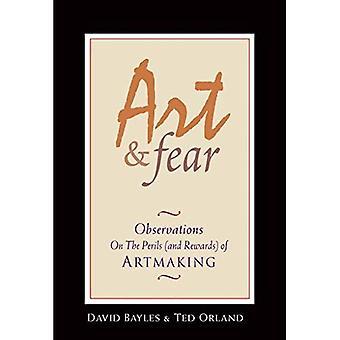 Kunst & angst: Opmerkingen over de perikelen (en beloningen) van Artmaking