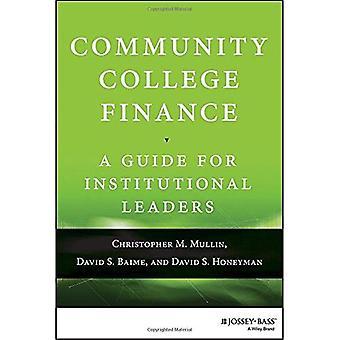 Community College Finance: Una guida per i dirigenti istituzionali