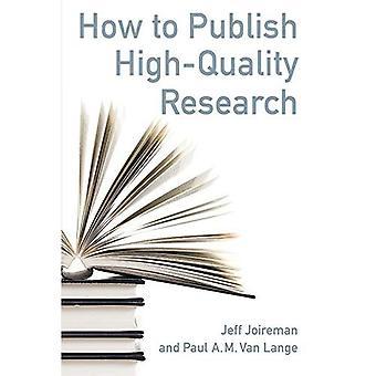 Come pubblicare la ricerca di alta qualità
