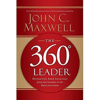 De 360 graden leider: ontwikkeling van uw invloed van overal in de organisatie