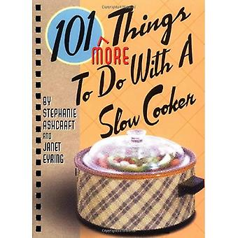 101 plus de choses à faire avec une mijoteuse